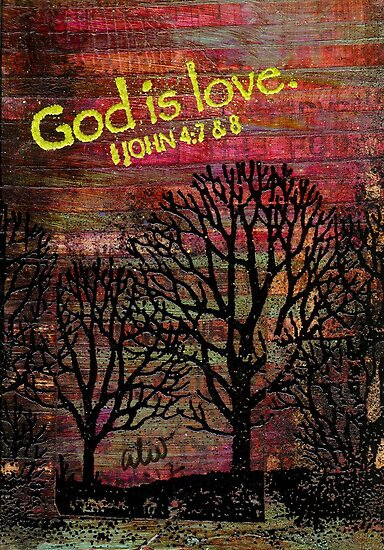 GOD is LOVE by © Angela L Walker