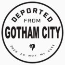 Deported from Gotham City by Charles McFarlane
