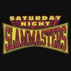 Saturday Night Slam Masters by martelski