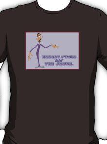 Nobody Fucks Wit' the Jesus.. (Explicit version) T-Shirt