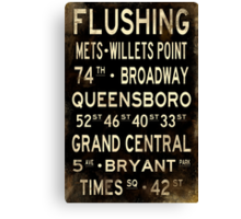 "New York ""Flushing"" V1 Distressed subway sign art Canvas Print"