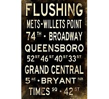 "New York ""Flushing"" V1 Distressed subway sign art Photographic Print"