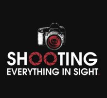 Shooting Everything In Sight T-Shirt by Brian Leadingham