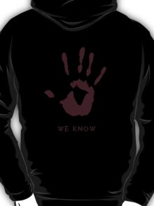 Dark brotherhood - We know T-Shirt