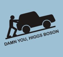 Damn You, Higgs Boson by Buddhuu