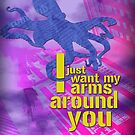 """Arms around you"" by Laura Schneider"