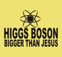 Higgs Boson Bigger Than Jesus by Auslandesign