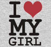 I love my girl by WAMTEES