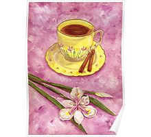 Let's have tea with cinnamon and wild iris Poster