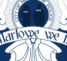 In Marlowe We Trust Sticker