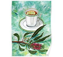 let's have tea with red grevillea and lemon Poster