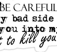A Writer's Threat Sticker