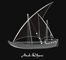 Arab Dhow T-shirt design by Dennis Melling