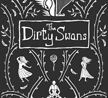 Dirty Swans, Cover. by JohnMcKeever