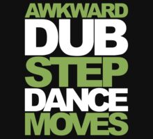 Awkward Dubstep Dance Moves (neon/white) by DropBass