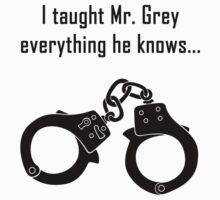 I taught Mr Grey everything he knows by LiquidSugar