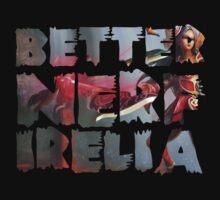 Better Nerf Irelia T-Shirt