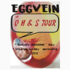 EggVein Tour T-Shirt 2012 by grubbanax