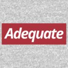 Adequate by Ian Martin