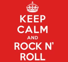 Keep Calm and Rock n' Roll by Yiannis  Telemachou