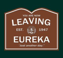 Now Leaving Eureka - Eureka by robotplunger