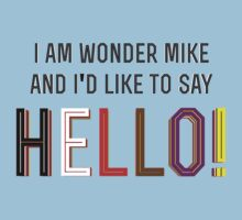 I am Wonder Mike by MTKlima