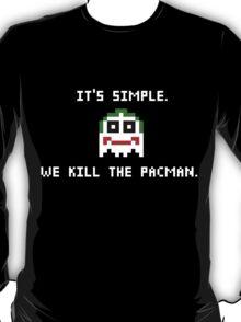 We Kill The Pacman T-Shirt