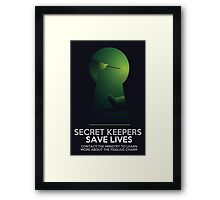 Secret Keepers Save Lives Framed Print