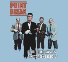 Point Break - The Ex Presidents  by TwistedBiscuit