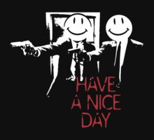 Have a nice day... by Adam Campen