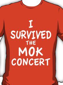 I SURVIVED THE MOK CONCERT T-Shirt