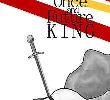 The Once and Future King by Allison Imagining