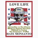 Love Life Hate Monsanto by Alejandro  Valle