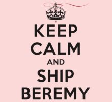 Keep Calm and SHIP Beremy (Vampire Diaries) LS by rachaelroyalty