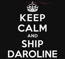 Keep Calm and SHIP Daroline (Vampire Diaries) DS by rachaelroyalty