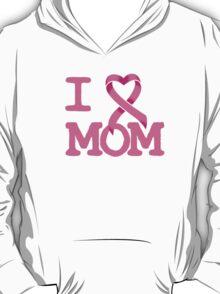 I Heart MOM - Breast Cancer Awareness T-Shirt