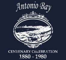 Antonio Bay Centenary 1880-1980 by zombie1