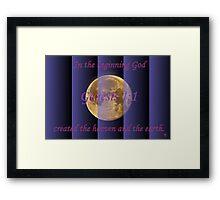 In the Beginning God. . . Framed Print