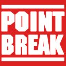POINT BREAK   by FRESHPOTS