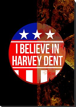 I beleive in Harvey Dent - Batman by GordonBDesigns