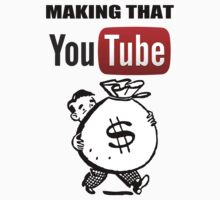 Making that YouTube Money! by JJStudios