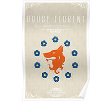 House Florent Poster