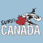 Surf! Canada Tee Shirt by chadkins