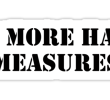 Half measures black Sticker