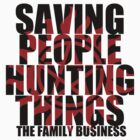 Supernatural - Saving People, Hunting Things by Shaun Beresford