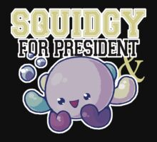 Squidgy for President by sahdy