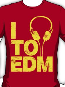 I Listen to EDM (yellow) T-Shirt