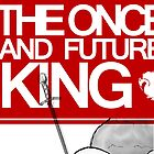 The Once and Future King Again by Allison Imagining