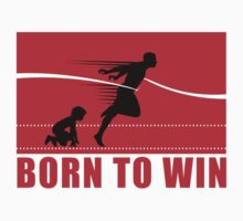 born to win by sarandis