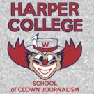 Harper College of Clown Journalism by rubynibur